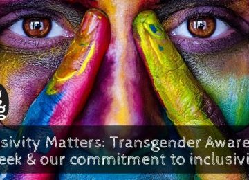 Inclusivity Matters_ Transgender Awareness Week & our commitment to inclusivity